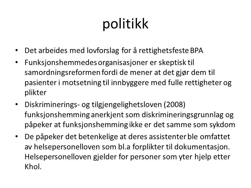 politikk Det arbeides med lovforslag for å rettighetsfeste BPA