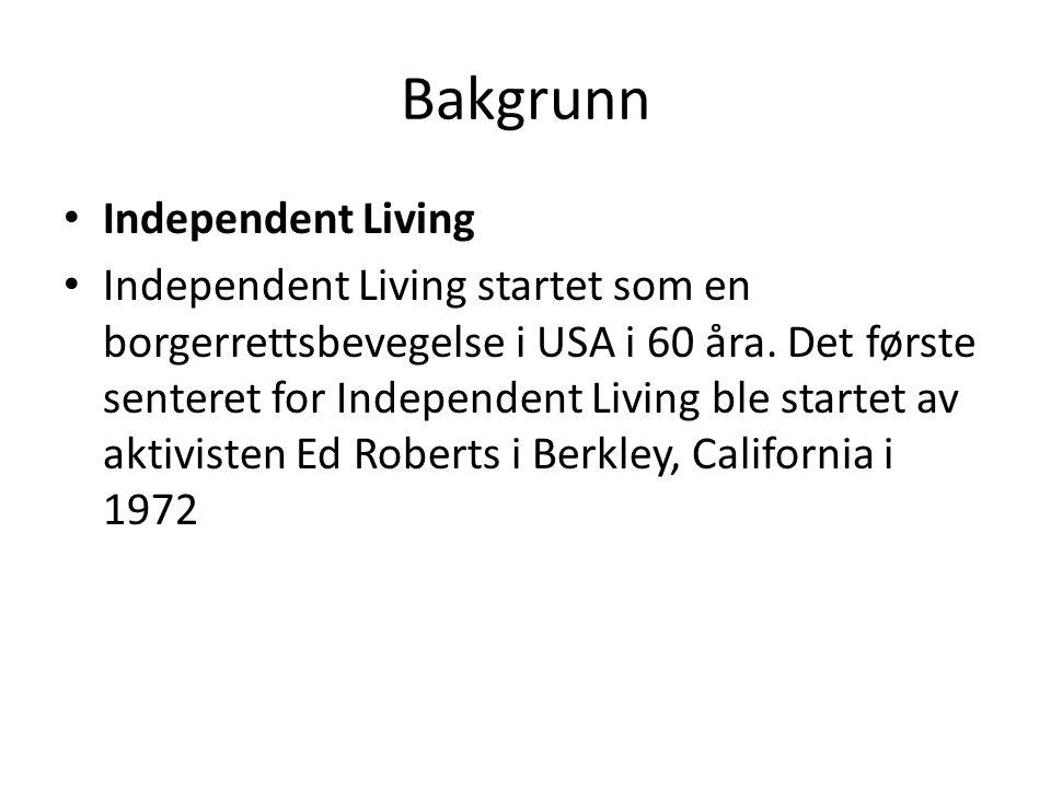 Bakgrunn Independent Living