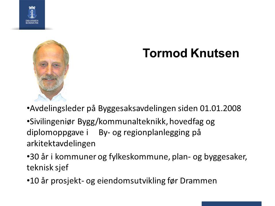 Tormod Knutsen Avdelingsleder på Byggesaksavdelingen siden 01.01.2008