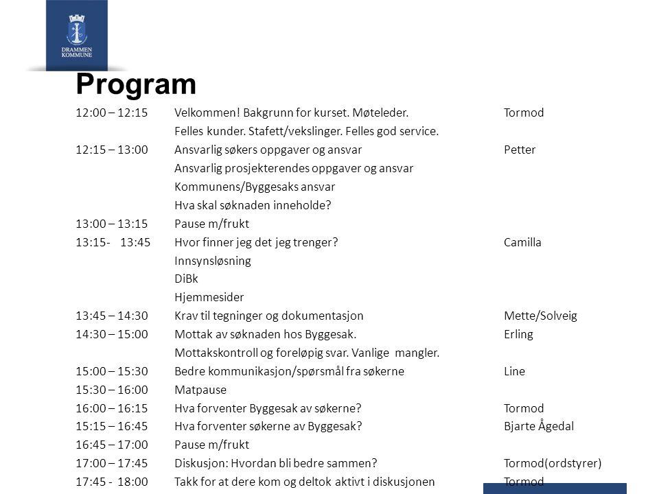 Program 12:00 – 12:15 Velkommen! Bakgrunn for kurset. Møteleder. Tormod. Felles kunder. Stafett/vekslinger. Felles god service.
