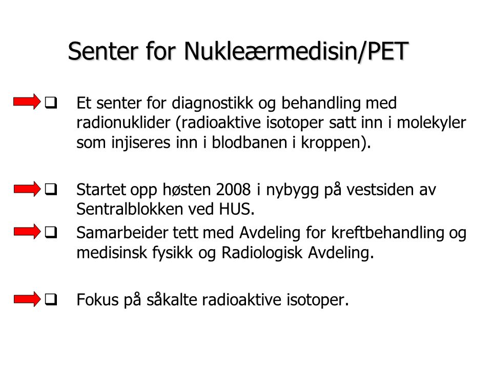Senter for Nukleærmedisin/PET