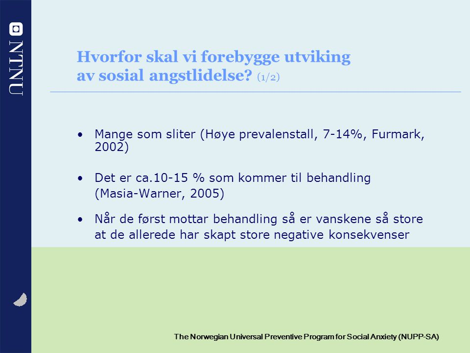 Hvorfor skal vi forebygge utviking av sosial angstlidelse (1/2)