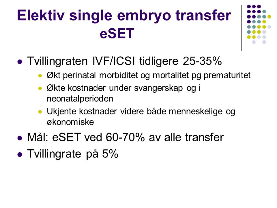 Elektiv single embryo transfer eSET