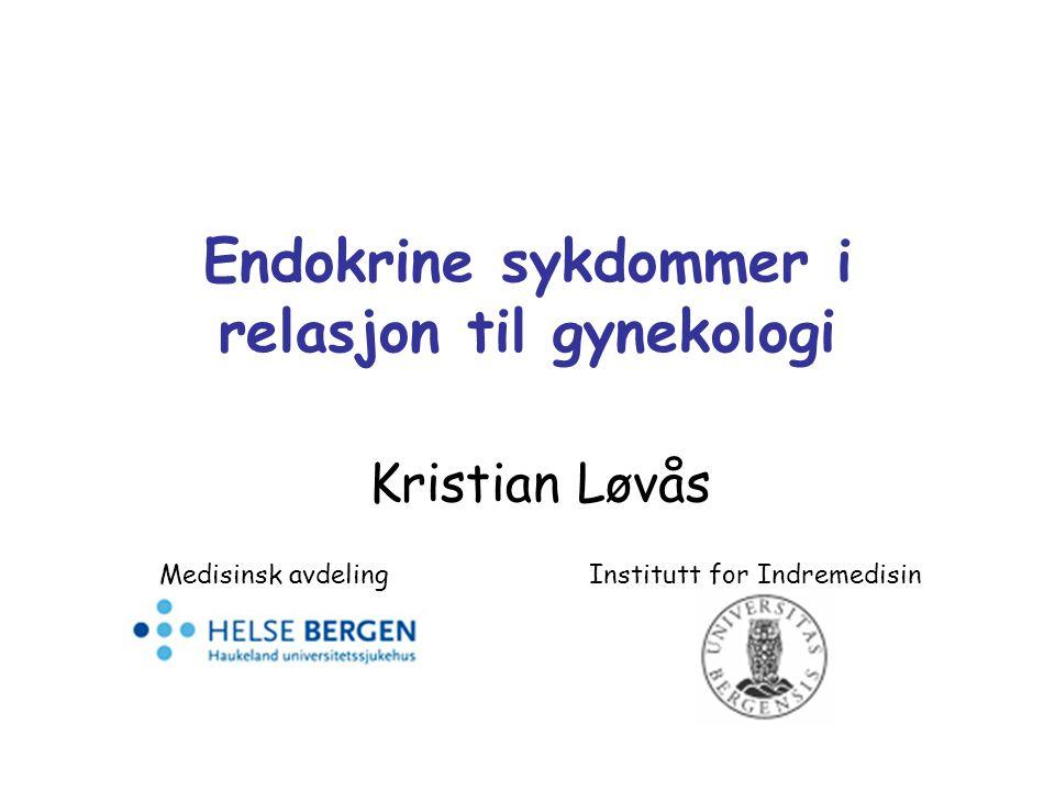 Endokrine sykdommer i relasjon til gynekologi
