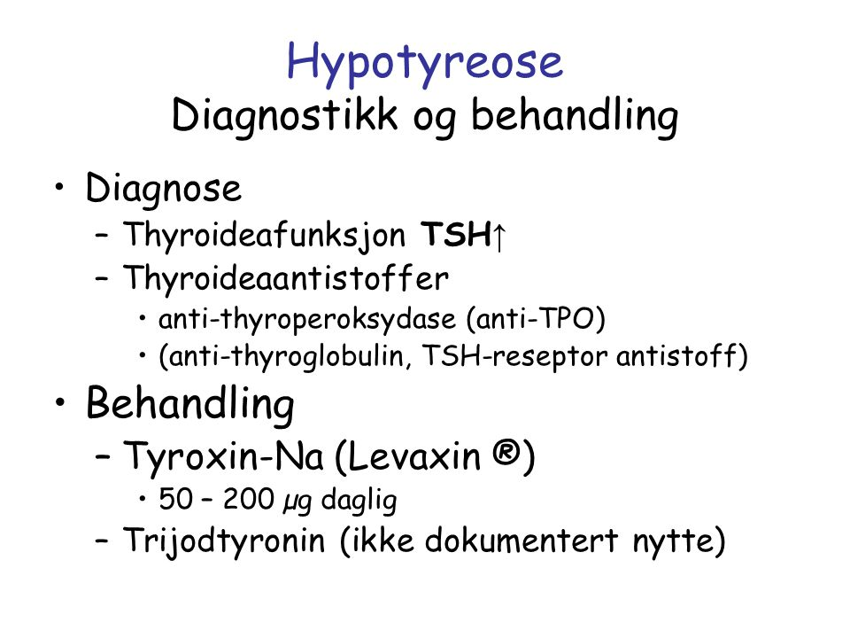Hypotyreose Diagnostikk og behandling