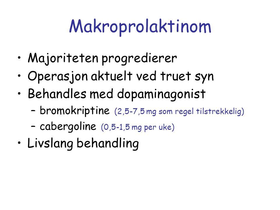 Makroprolaktinom Majoriteten progredierer