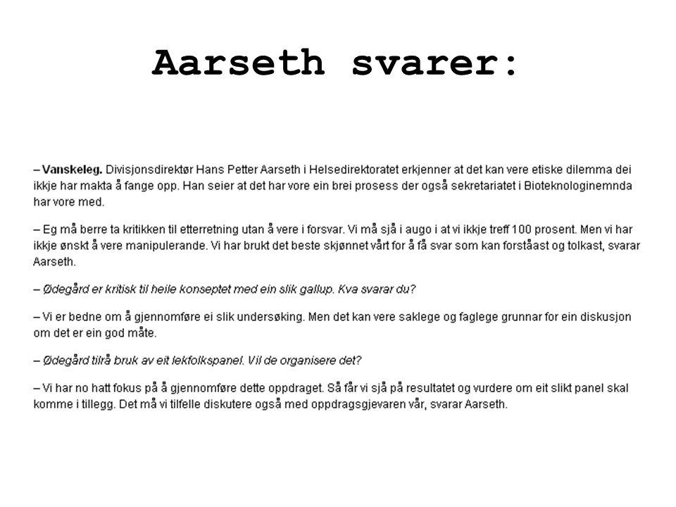 Aarseth svarer: