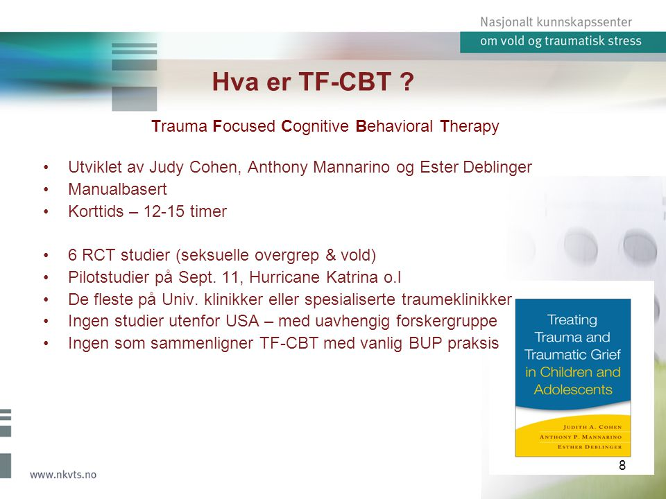 Hva er TF-CBT Trauma Focused Cognitive Behavioral Therapy