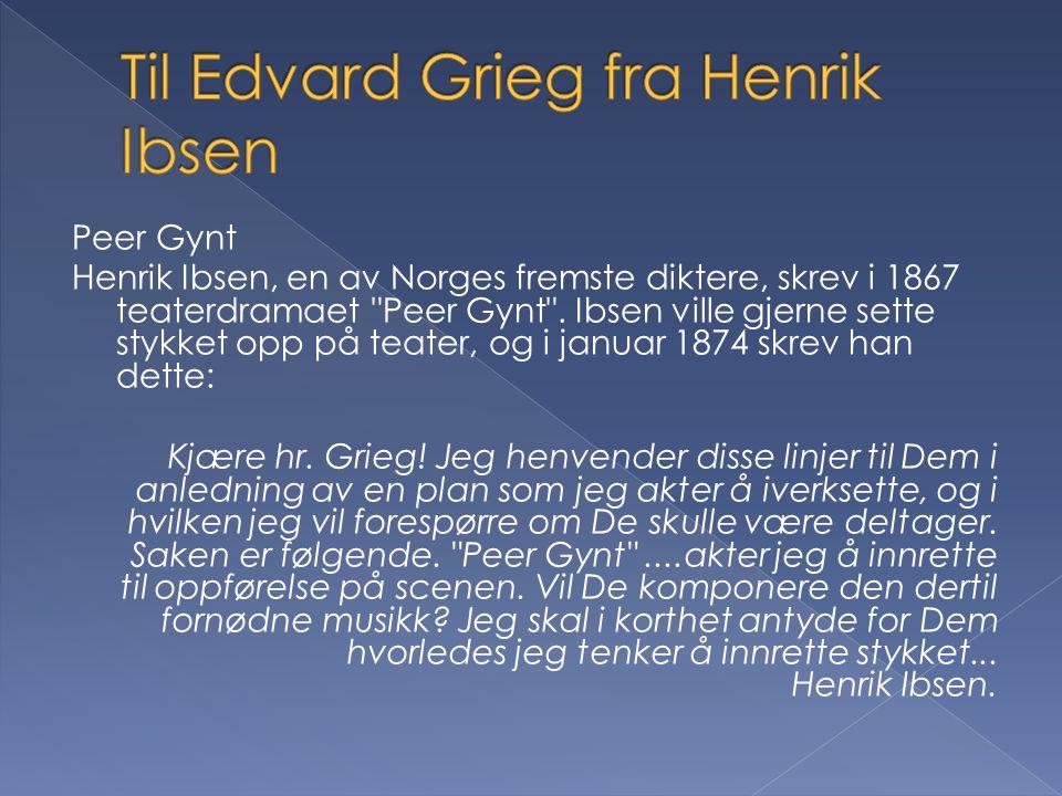 Til Edvard Grieg fra Henrik Ibsen