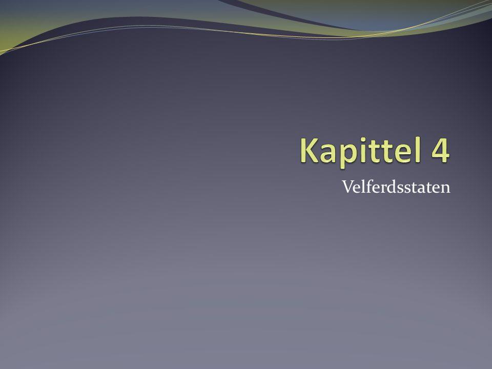 Kapittel 4 Velferdsstaten