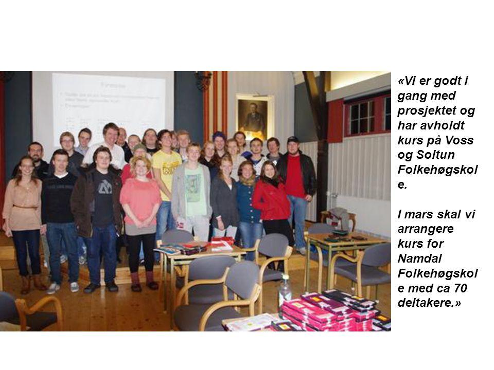 «Vi er godt i gang med prosjektet og har avholdt kurs på Voss og Soltun Folkehøgskole.