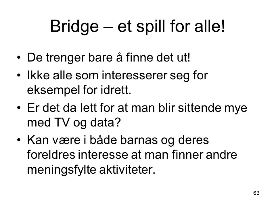 Bridge – et spill for alle!
