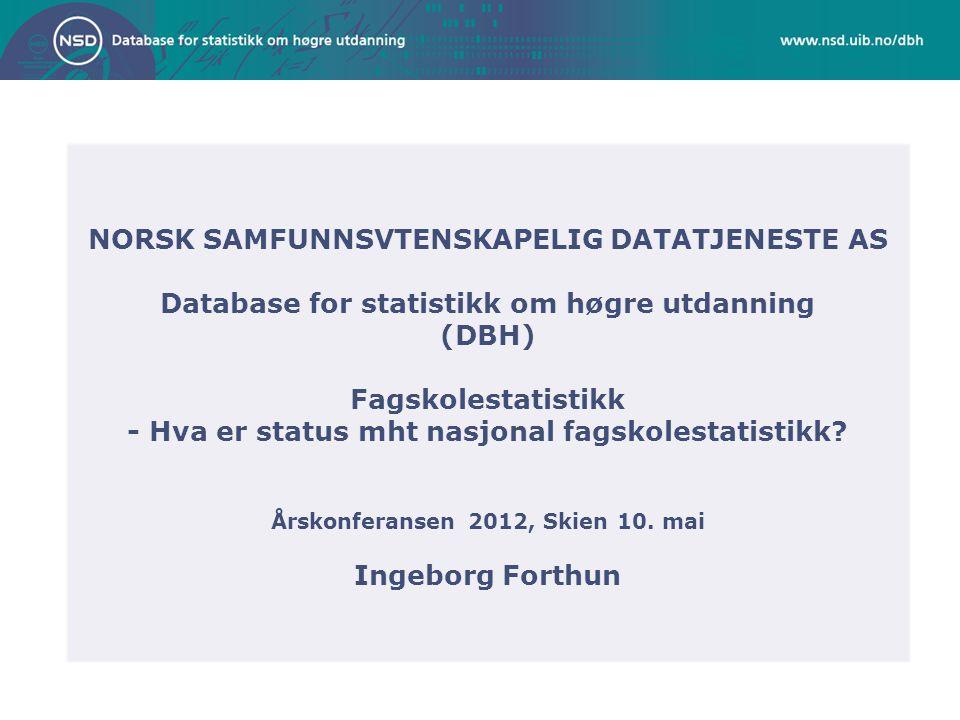 NORSK SAMFUNNSVTENSKAPELIG DATATJENESTE AS
