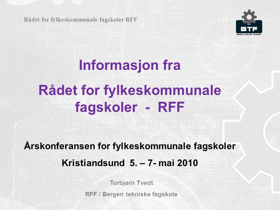Informasjon fra Rådet for fylkeskommunale fagskoler - RFF