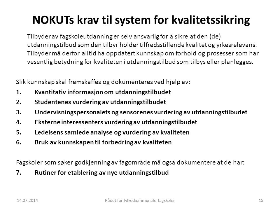 NOKUTs krav til system for kvalitetssikring