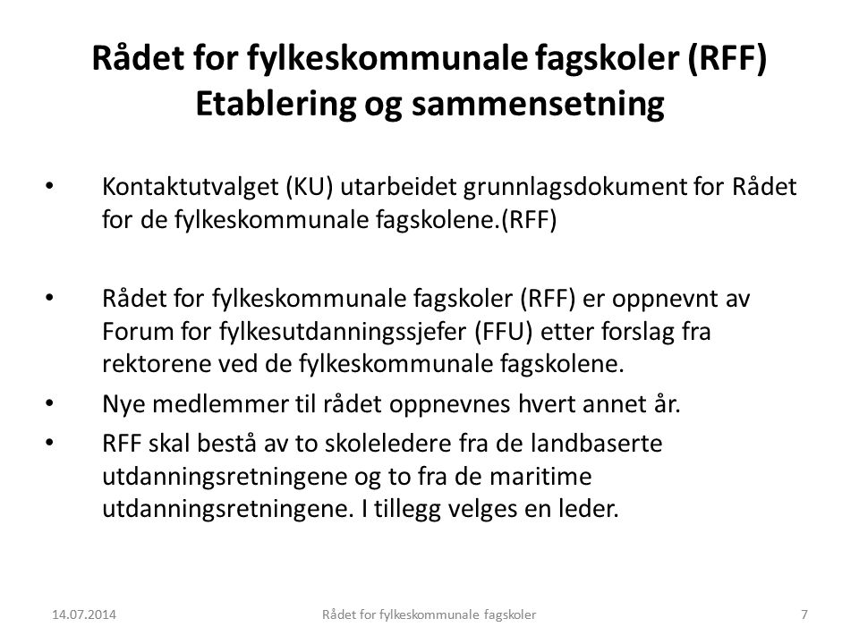 Rådet for fylkeskommunale fagskoler (RFF) Etablering og sammensetning