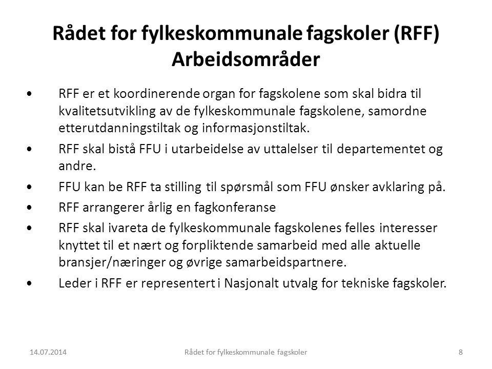 Rådet for fylkeskommunale fagskoler (RFF) Arbeidsområder