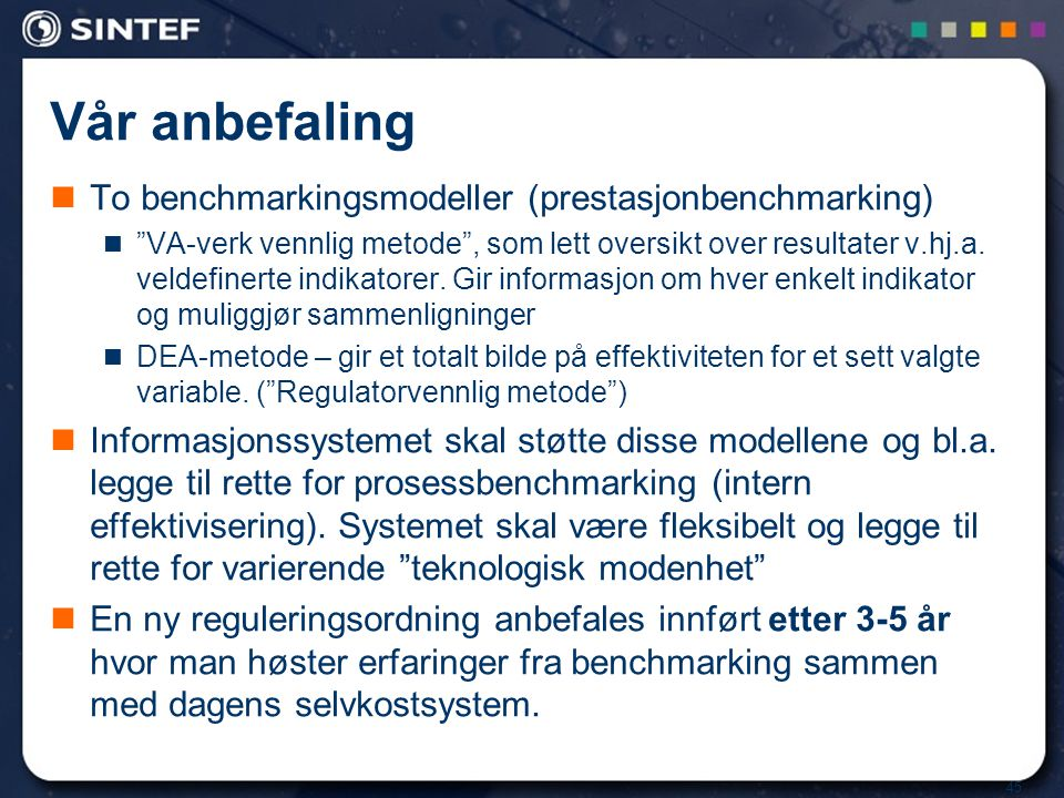 Vår anbefaling To benchmarkingsmodeller (prestasjonbenchmarking)