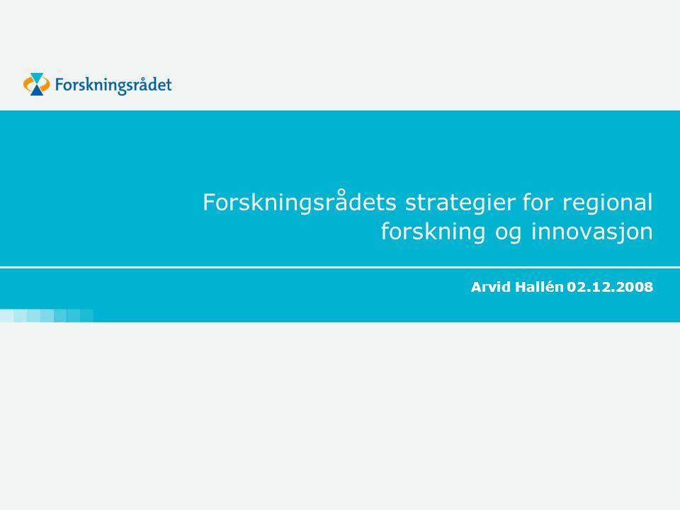Forskningsrådets strategier for regional forskning og innovasjon