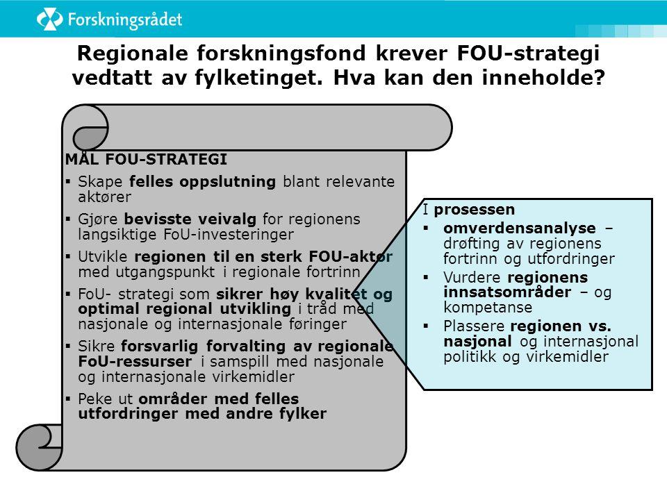 Regionale forskningsfond krever FOU-strategi vedtatt av fylketinget