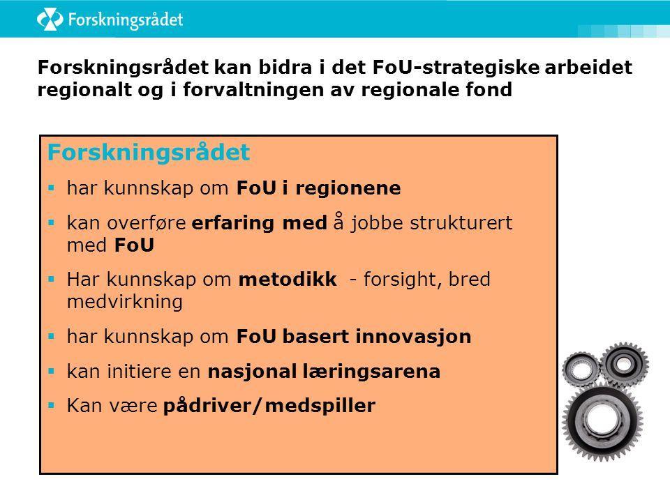 Forskningsrådet kan bidra i det FoU-strategiske arbeidet regionalt og i forvaltningen av regionale fond