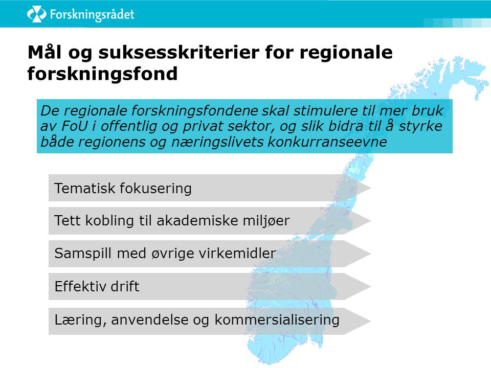 Mål og suksesskriterier for regionale forskningsfond