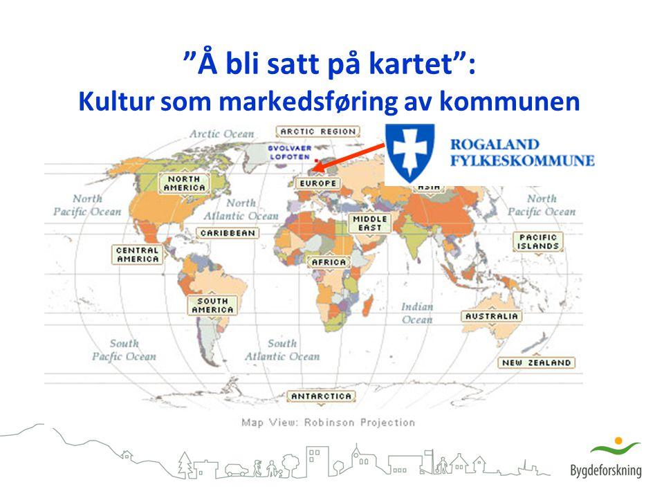 Å bli satt på kartet : Kultur som markedsføring av kommunen
