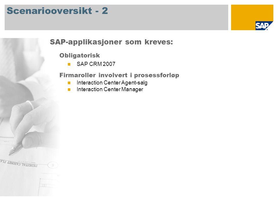 Scenariooversikt - 2 SAP-applikasjoner som kreves: Obligatorisk
