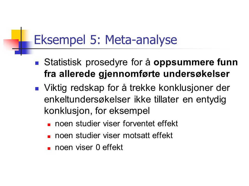 Eksempel 5: Meta-analyse