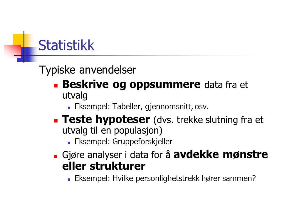 Statistikk Typiske anvendelser