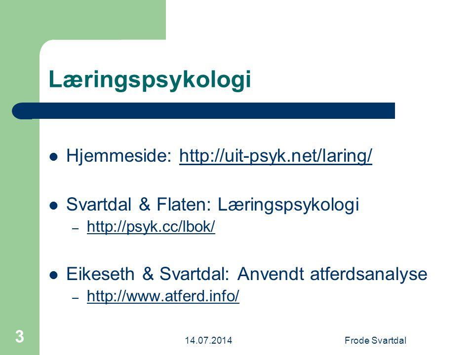 Læringspsykologi Hjemmeside: http://uit-psyk.net/laring/