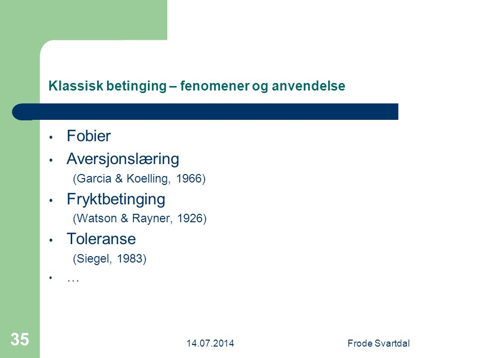 Klassisk betinging – fenomener og anvendelse