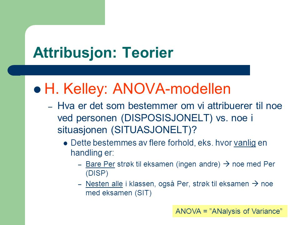 H. Kelley: ANOVA-modellen