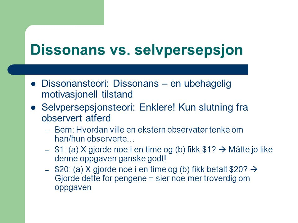 Dissonans vs. selvpersepsjon