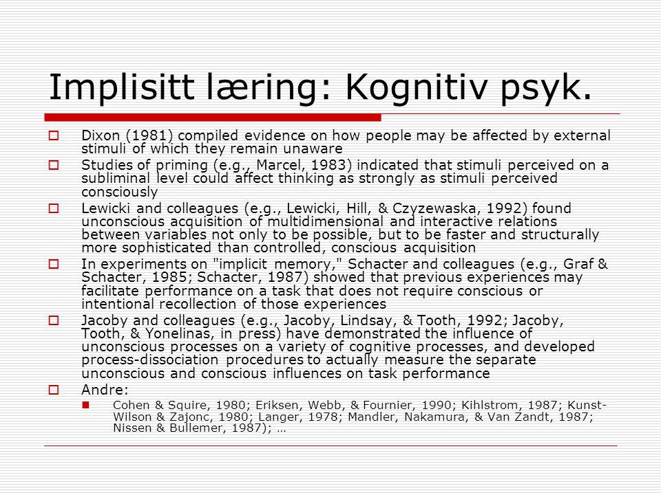 Implisitt læring: Kognitiv psyk.
