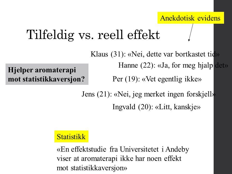 Tilfeldig vs. reell effekt