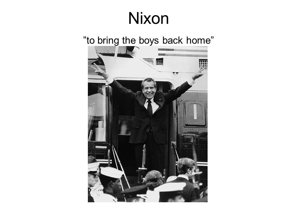 Nixon to bring the boys back home