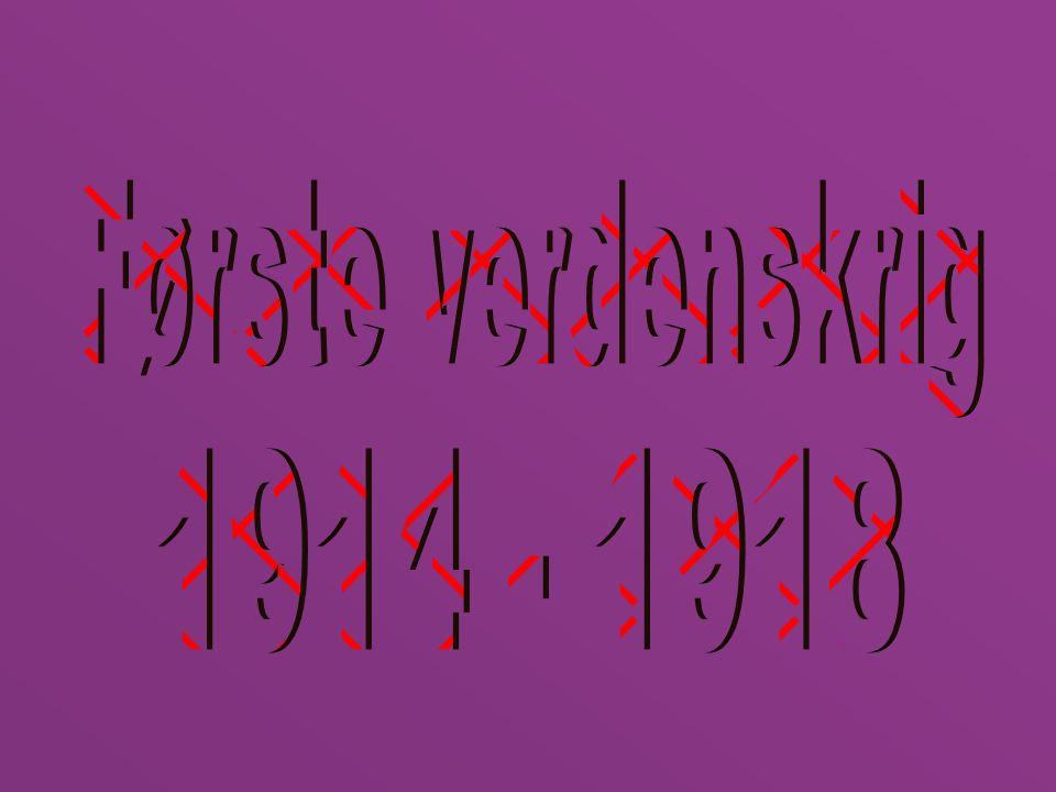 Første verdenskrig 1914 - 1918