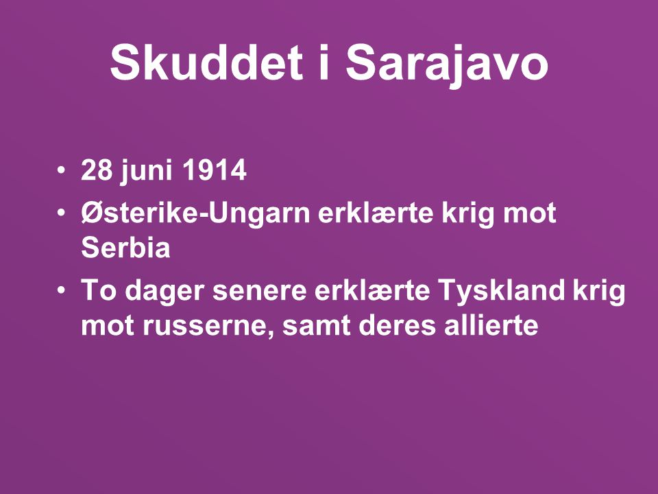 Skuddet i Sarajavo 28 juni 1914