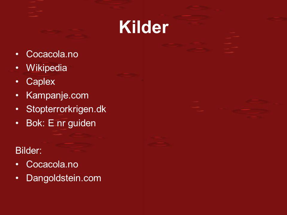 Kilder Cocacola.no Wikipedia Caplex Kampanje.com Stopterrorkrigen.dk