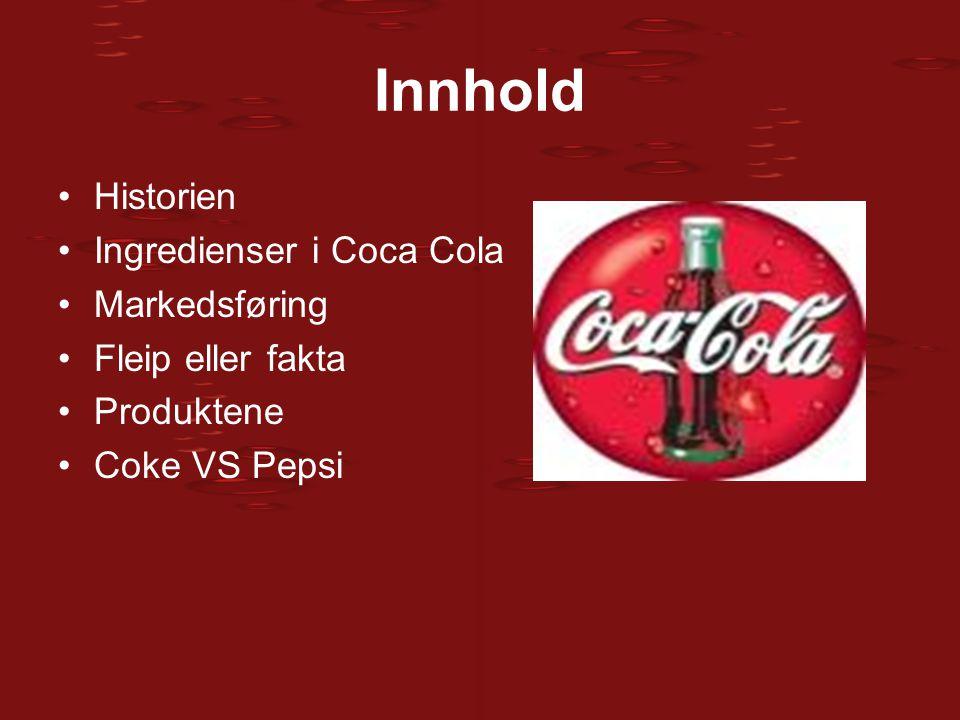 Innhold Historien Ingredienser i Coca Cola Markedsføring