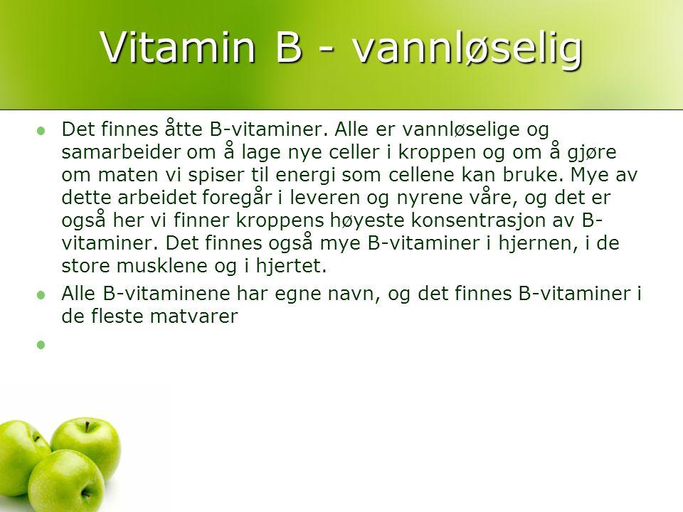 Vitamin B - vannløselig