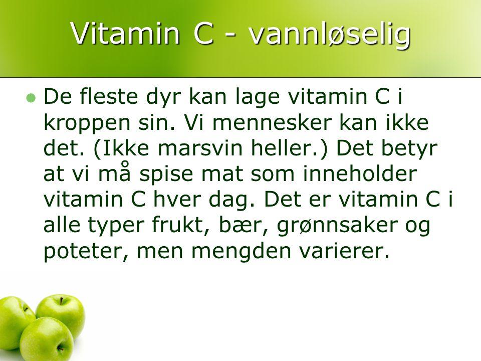 Vitamin C - vannløselig