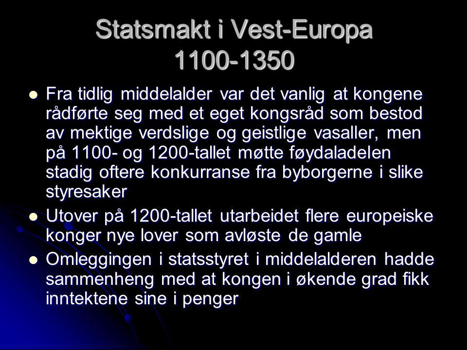Statsmakt i Vest-Europa 1100-1350
