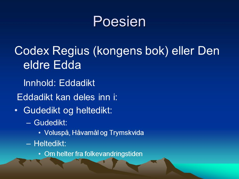 Poesien Codex Regius (kongens bok) eller Den eldre Edda