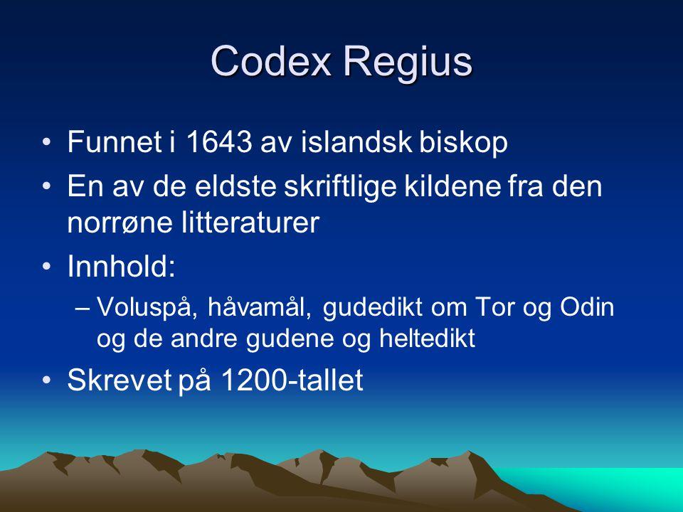 Codex Regius Funnet i 1643 av islandsk biskop