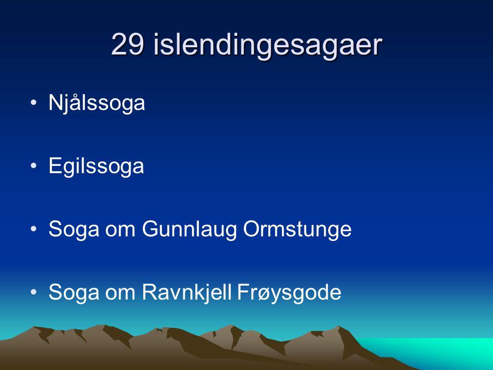 29 islendingesagaer Njålssoga Egilssoga Soga om Gunnlaug Ormstunge