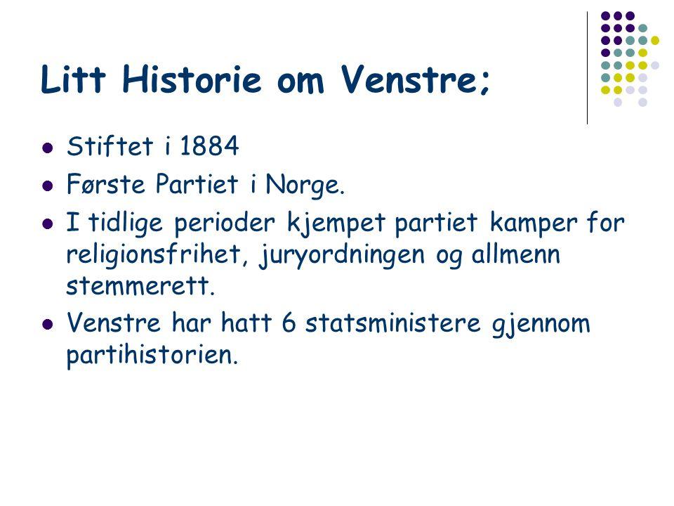 Litt Historie om Venstre;