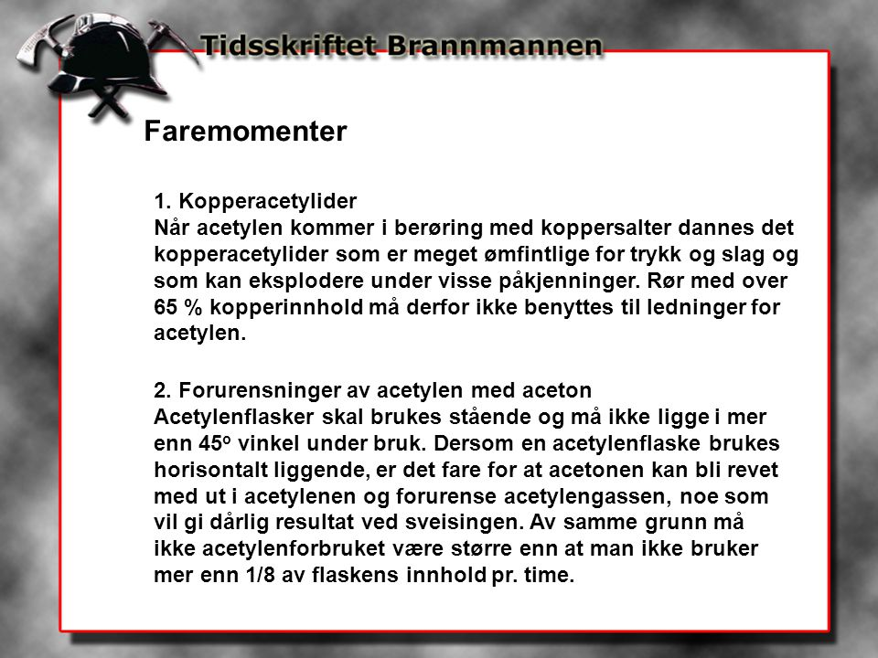 Faremomenter 1. Kopperacetylider