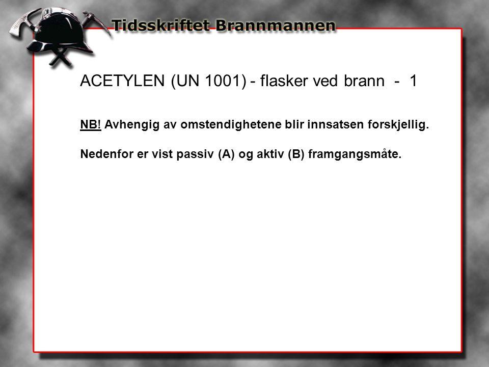 ACETYLEN (UN 1001) - flasker ved brann - 1